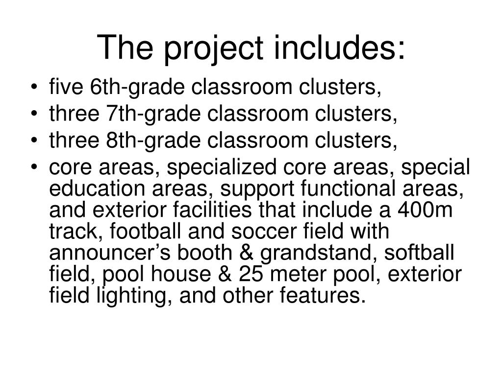The project includes: