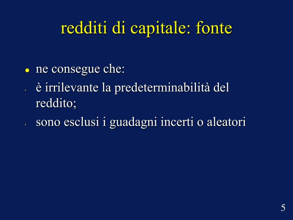 redditi di capitale: fonte