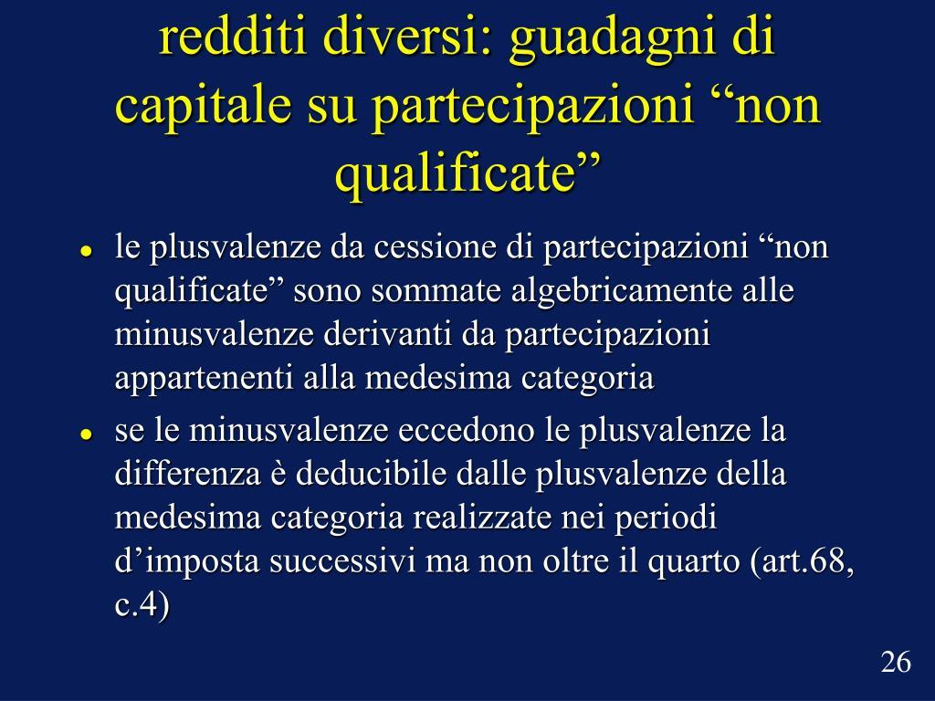"""redditi diversi: guadagni di capitale su partecipazioni """"non qualificate"""""""