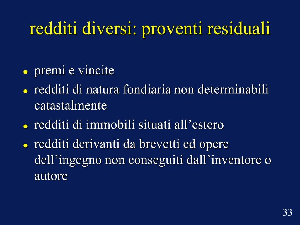 redditi diversi: proventi residuali