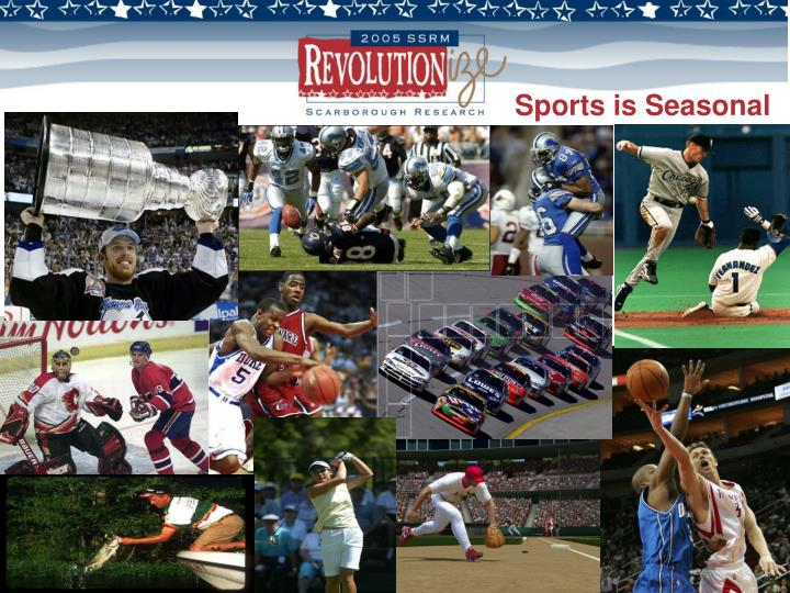 Sports is Seasonal