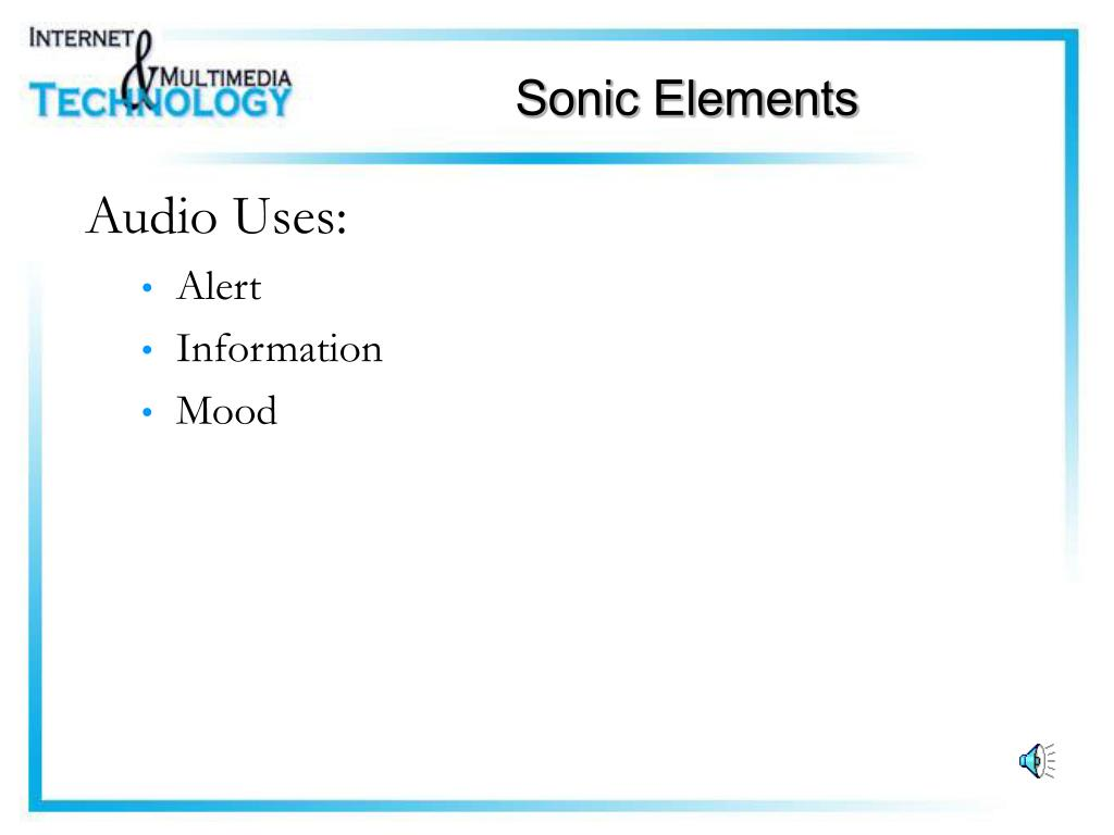 Audio Uses: