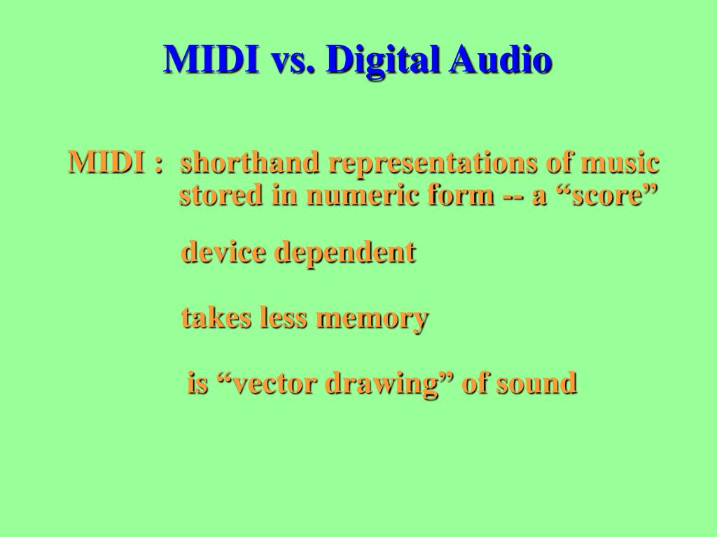 MIDI vs. Digital Audio