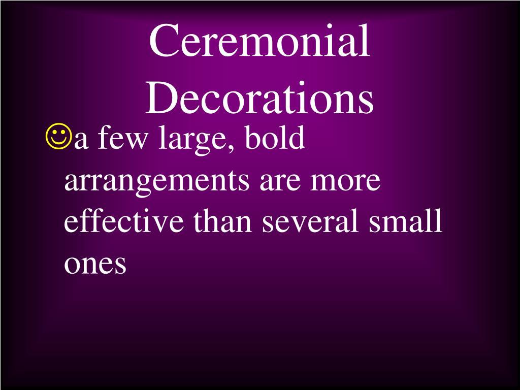 Ceremonial Decorations