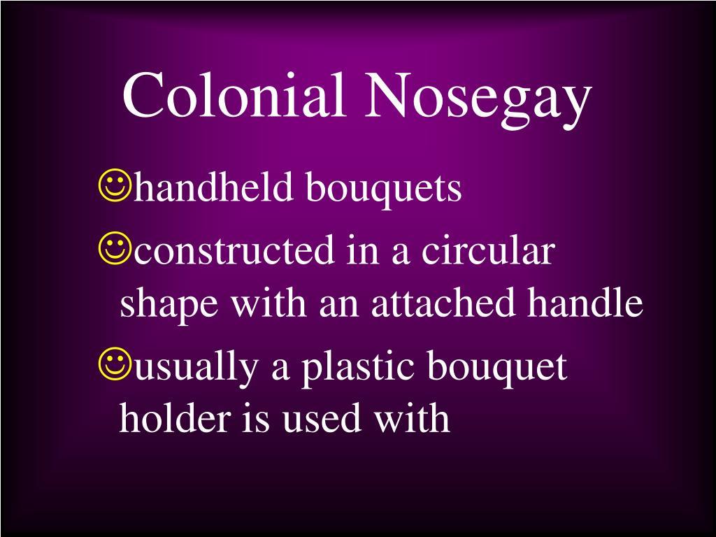 Colonial Nosegay