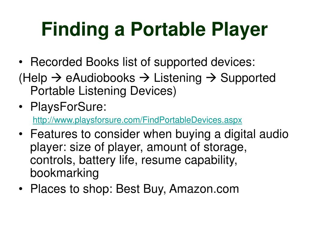 Finding a Portable Player