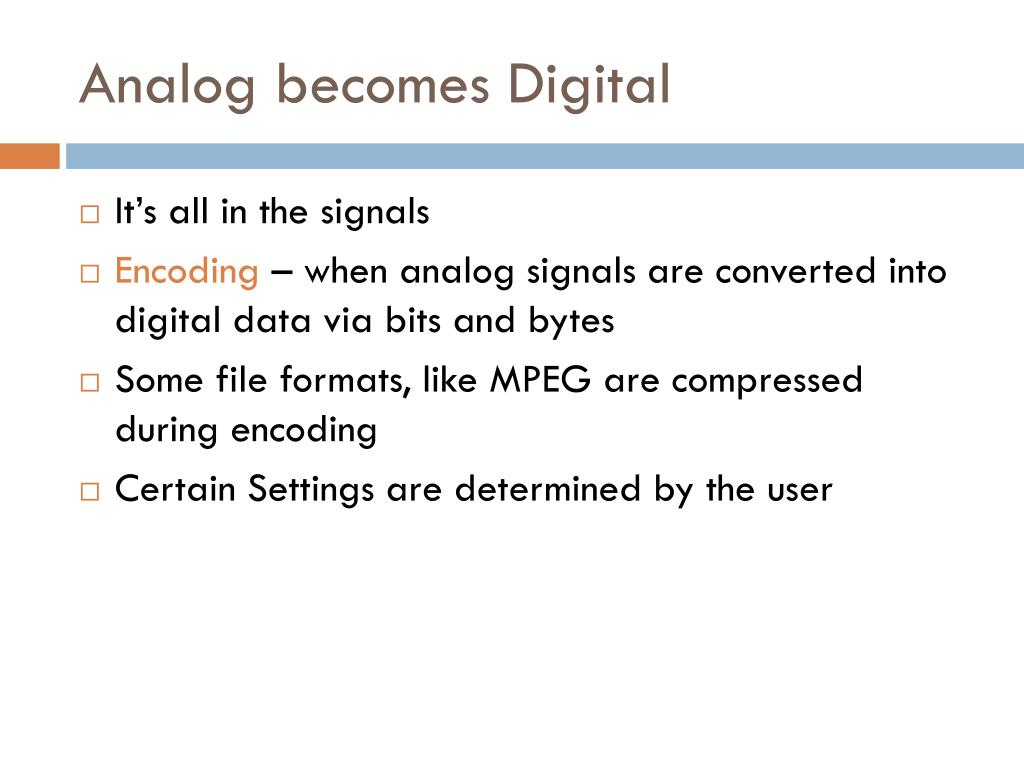 Analog becomes Digital