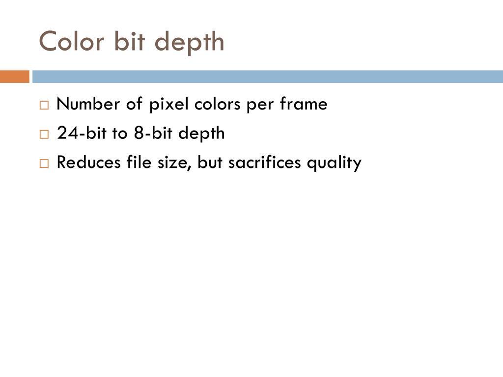 Color bit depth