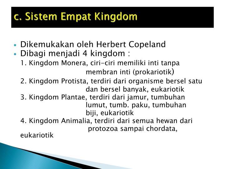 c. Sistem Empat Kingdom