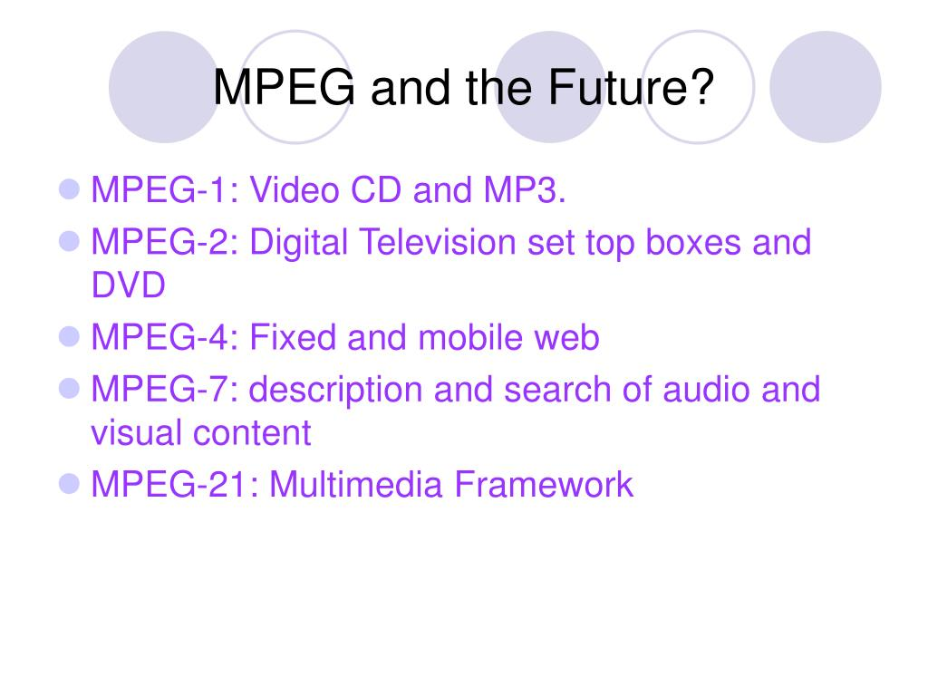MPEG and the Future?
