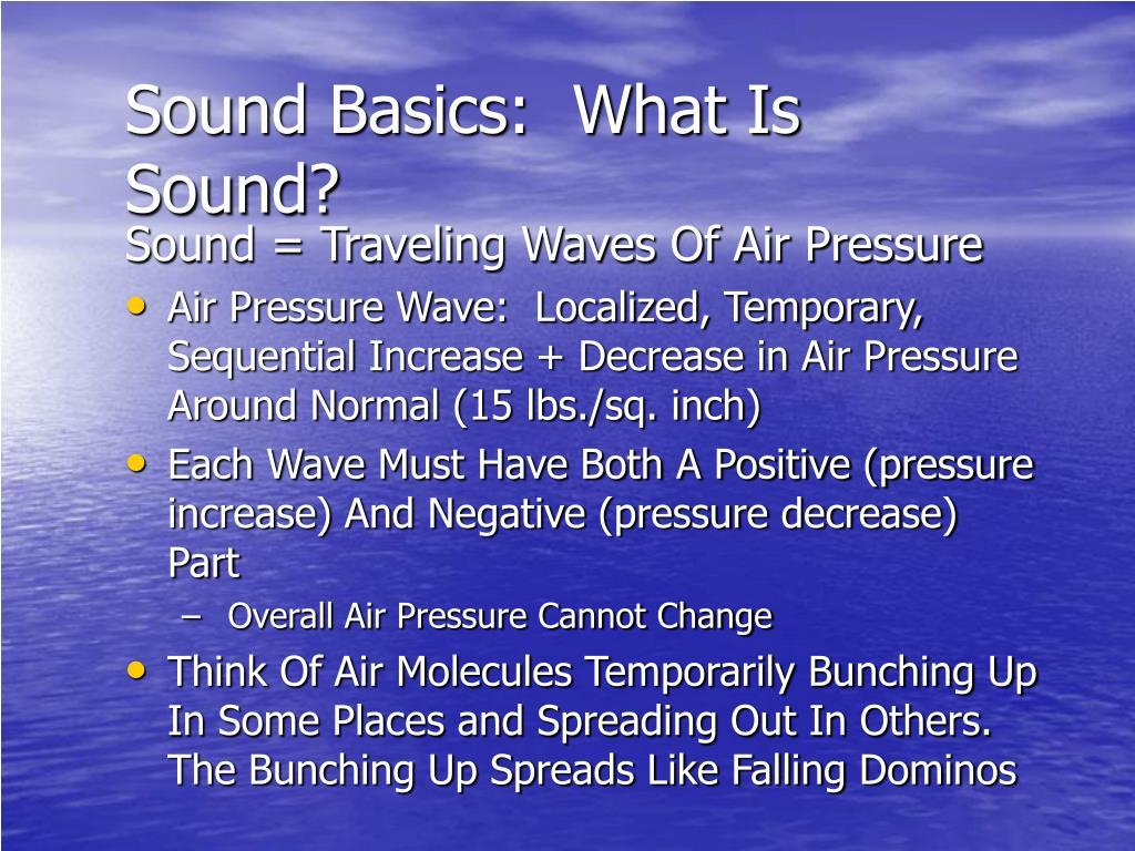 Sound Basics:  What Is Sound?