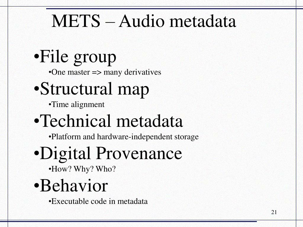 METS – Audio metadata