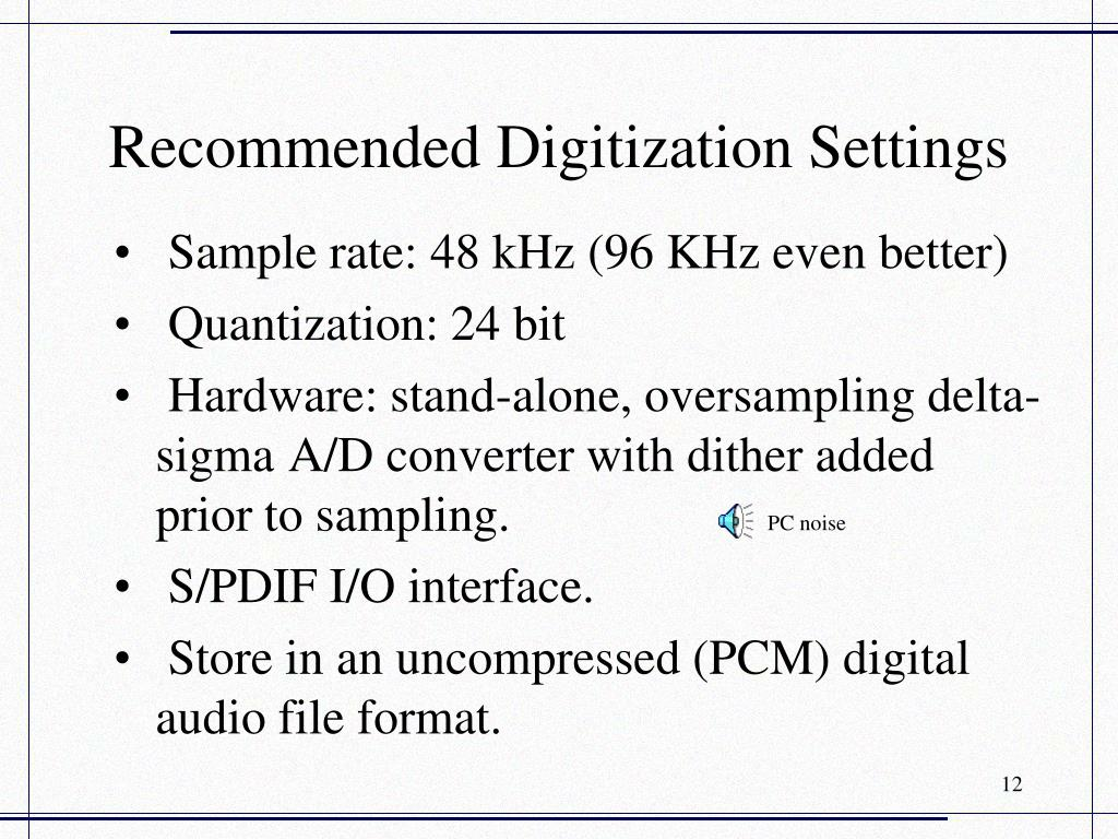 Recommended Digitization Settings