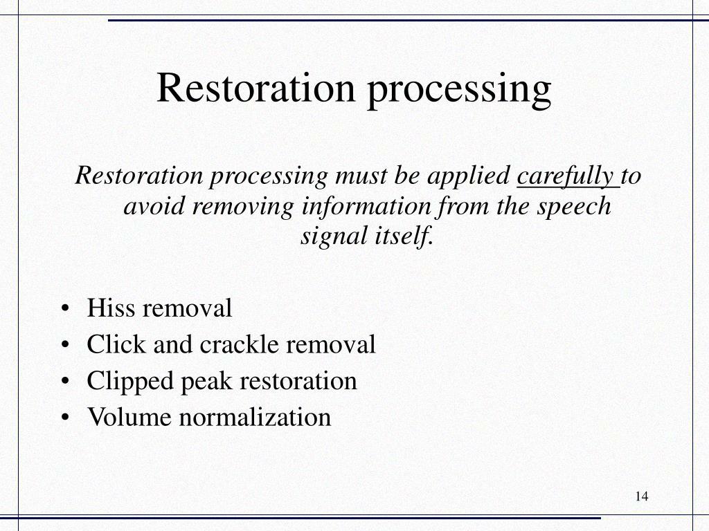Restoration processing