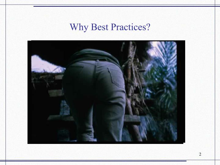 Why best practices