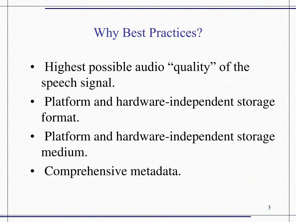 Why Best Practices?