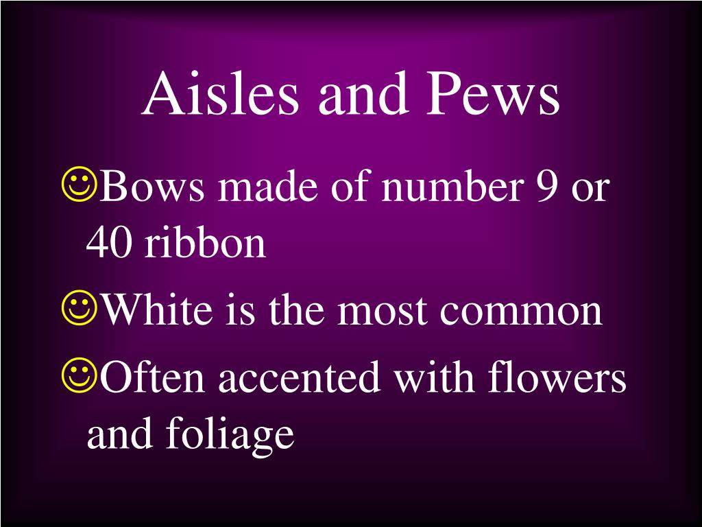 Aisles and Pews
