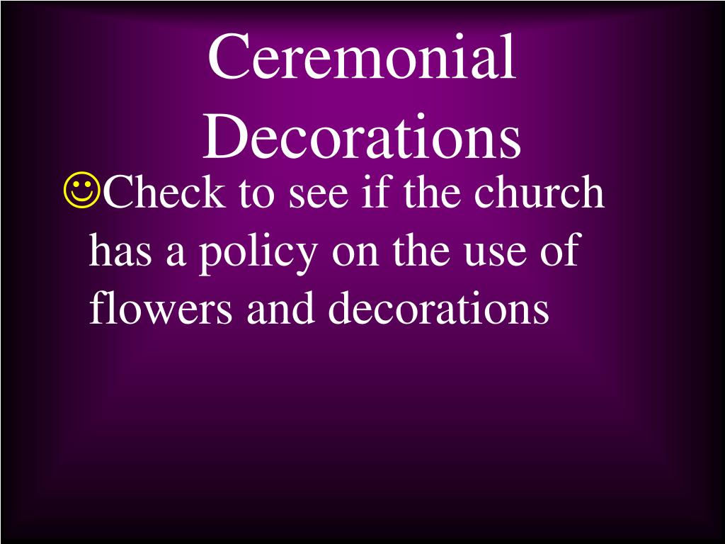Ceremonial Decorations