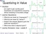quantizing in value