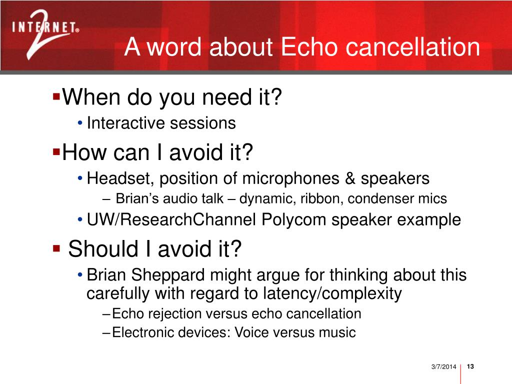 A word about Echo cancellation