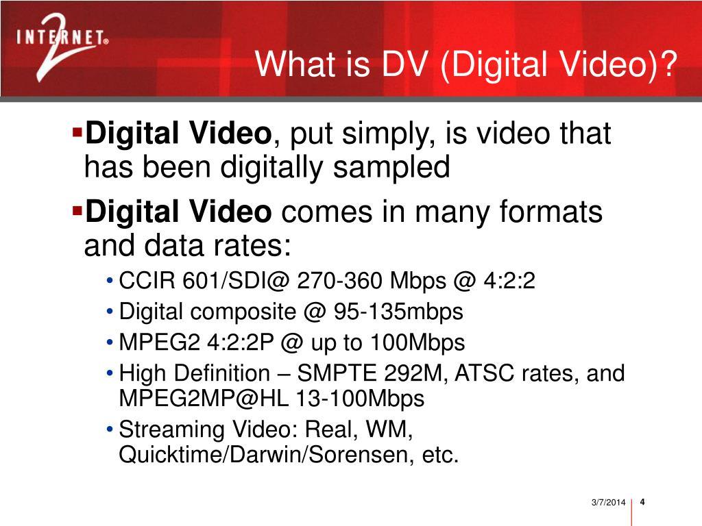 What is DV (Digital Video)?