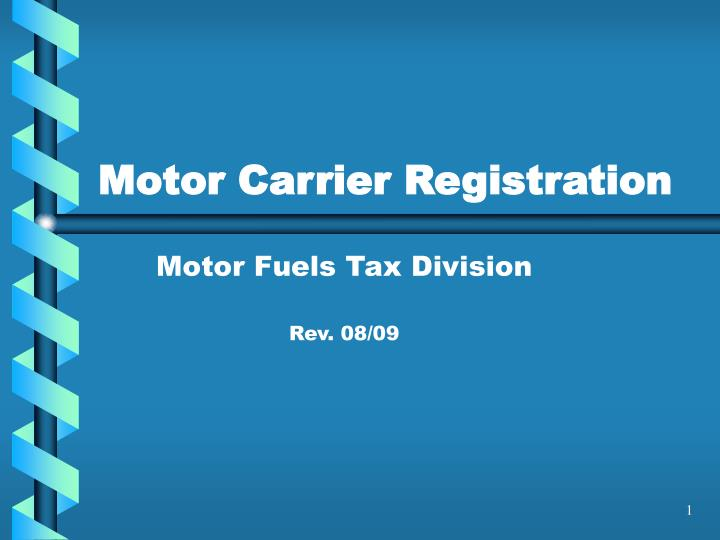 Motor carrier registration l.jpg