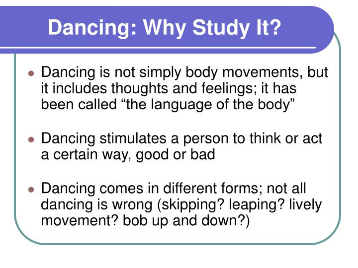 Dancing why study it3
