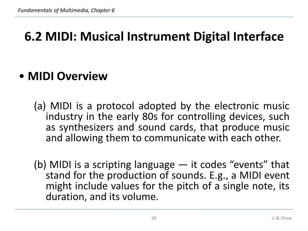 6.2 MIDI: Musical Instrument Digital Interface