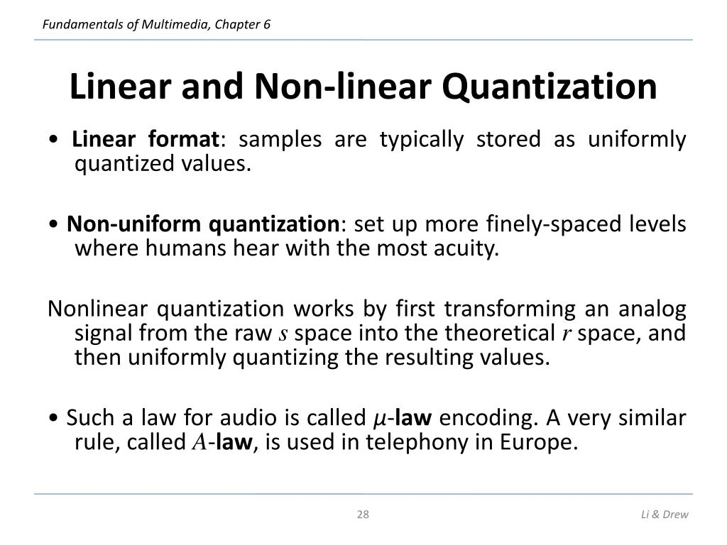 Linear and Non-linear Quantization