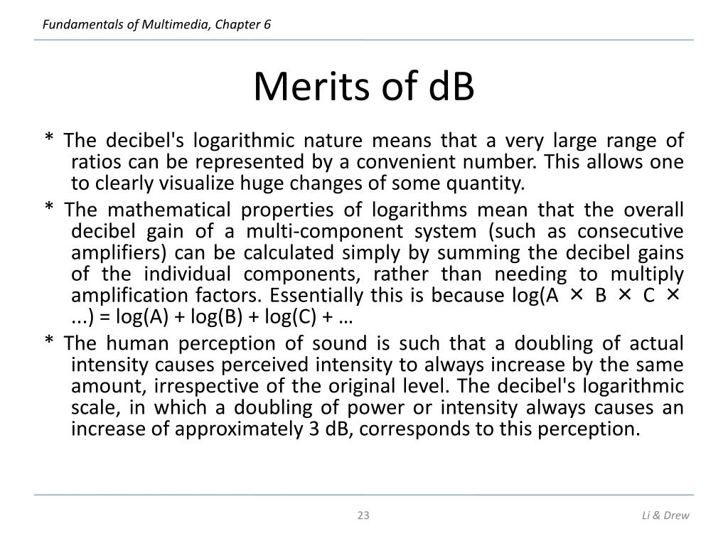 Merits of dB
