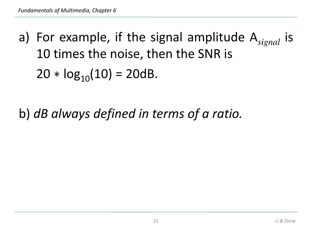 For example, if the signal amplitude A
