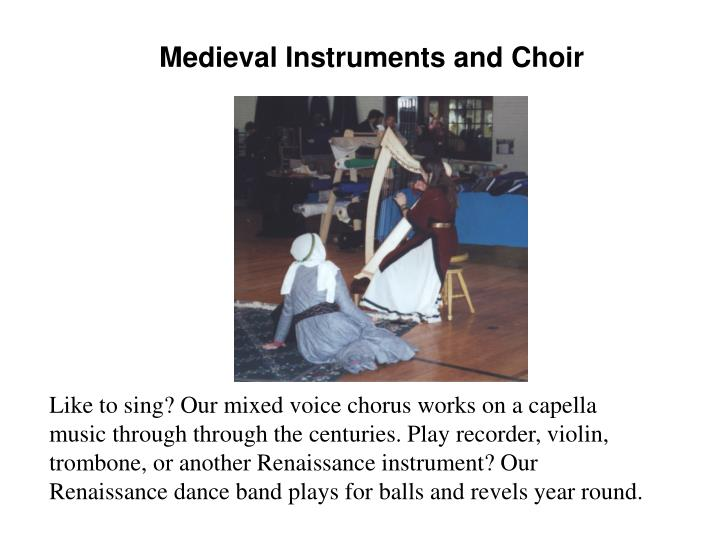 Medieval Instruments and Choir