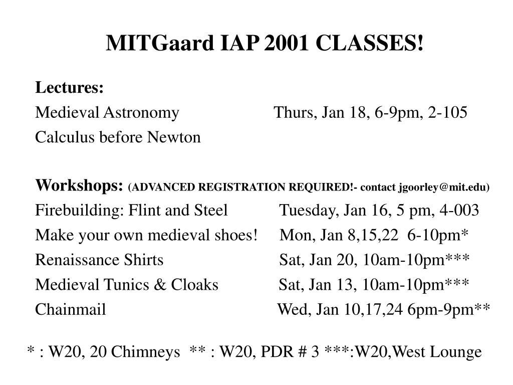 MITGaard IAP 2001 CLASSES!