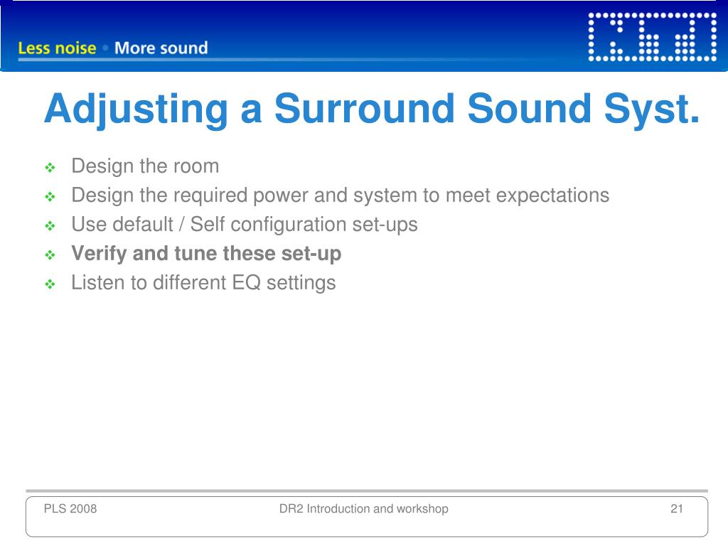 Adjusting a Surround Sound Syst.