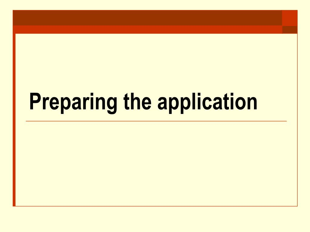 Preparing the application