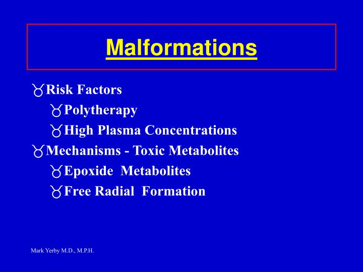 Malformations
