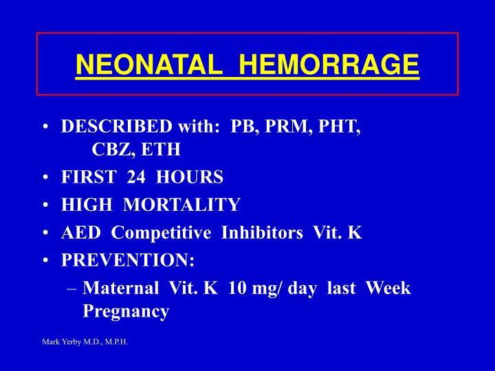 NEONATAL  HEMORRAGE