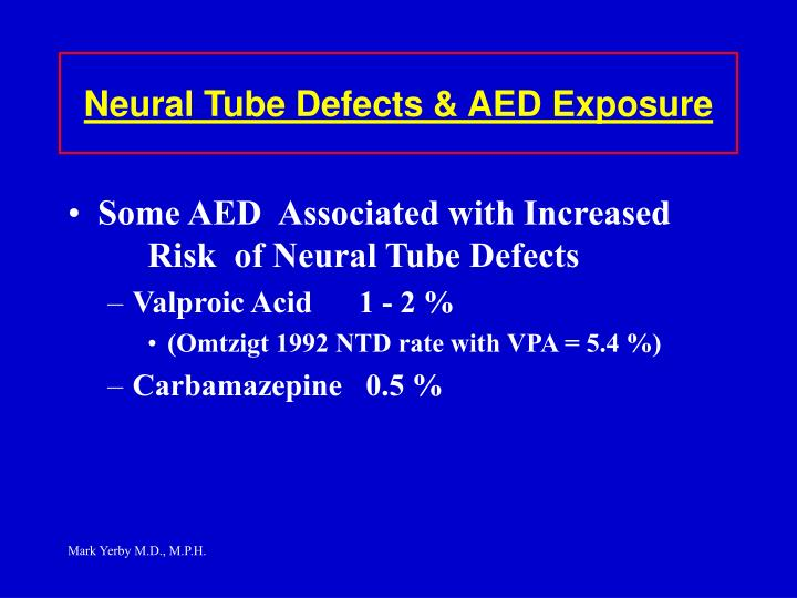 Neural Tube Defects & AED Exposure