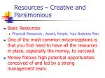 resources creative and parsimonious