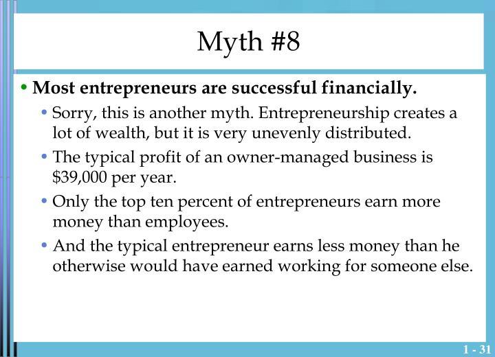 Myth #8