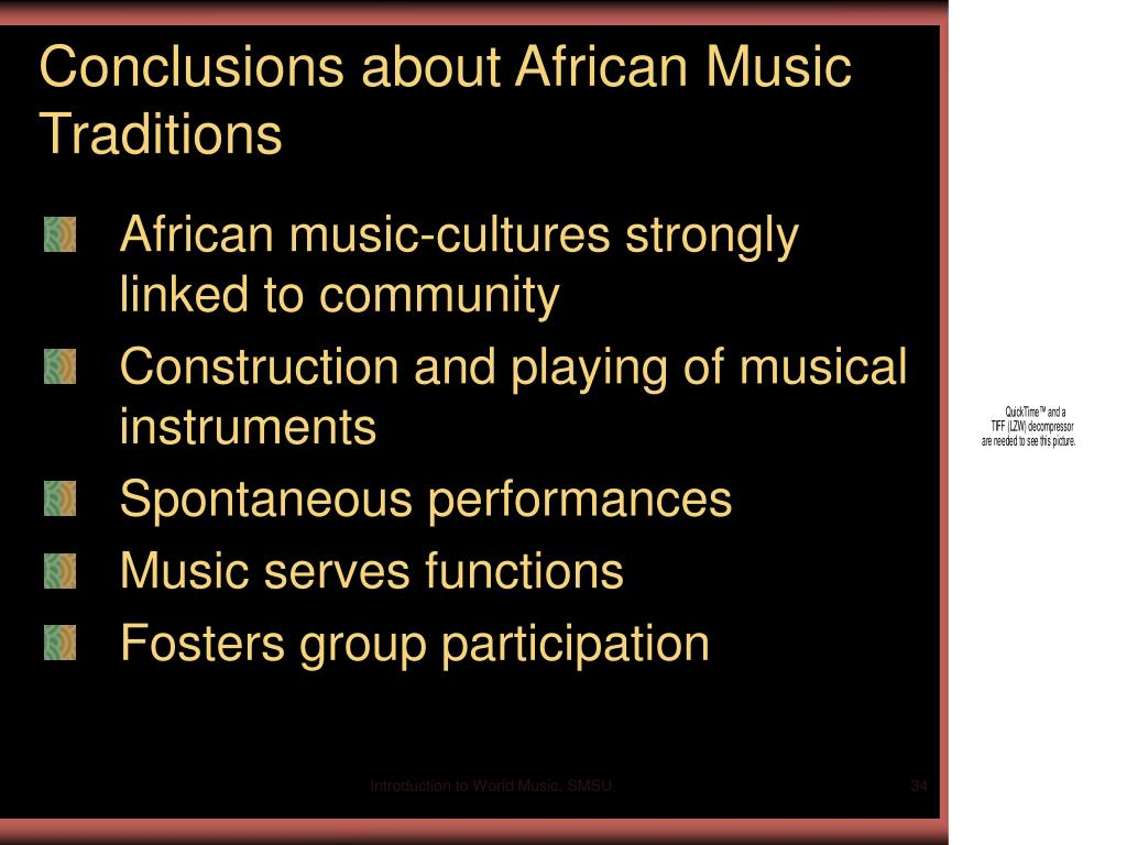 Conclusions about African Music Traditions