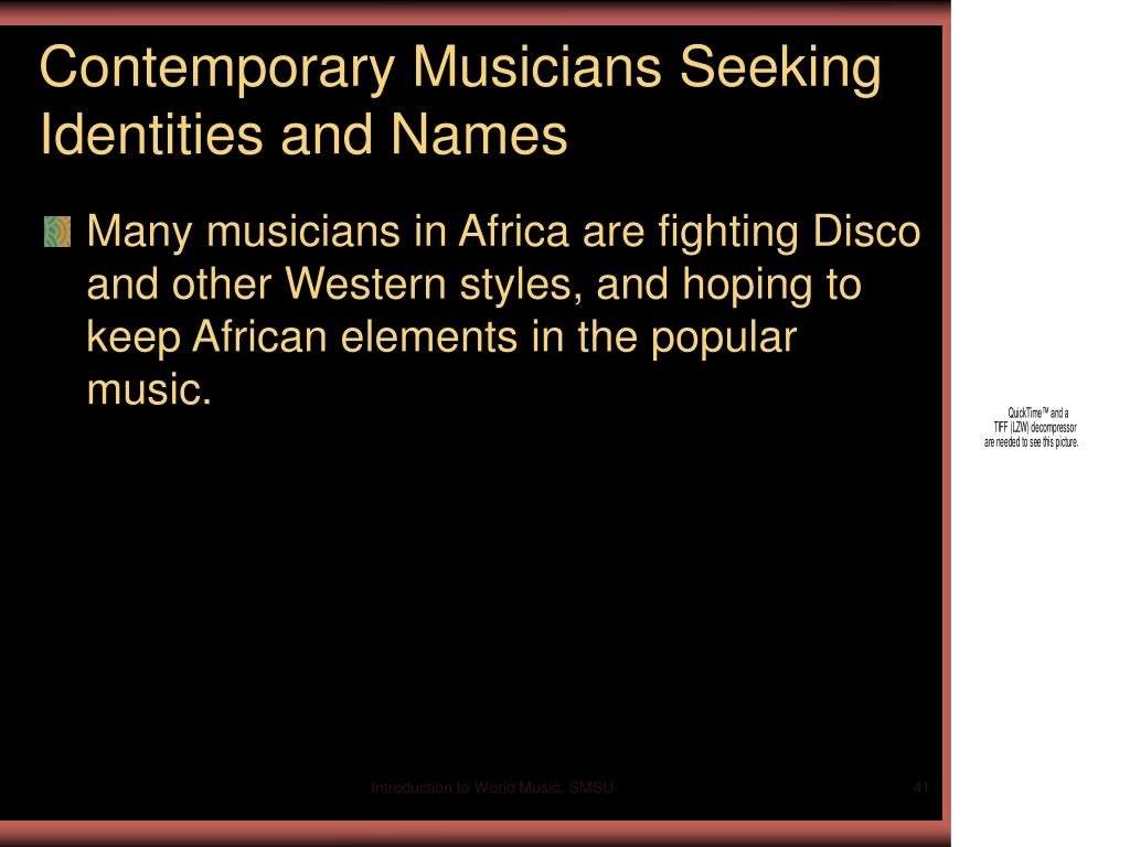 Contemporary Musicians Seeking Identities and Names