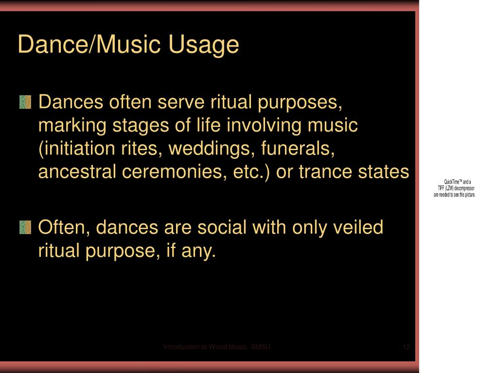 Dance/Music Usage