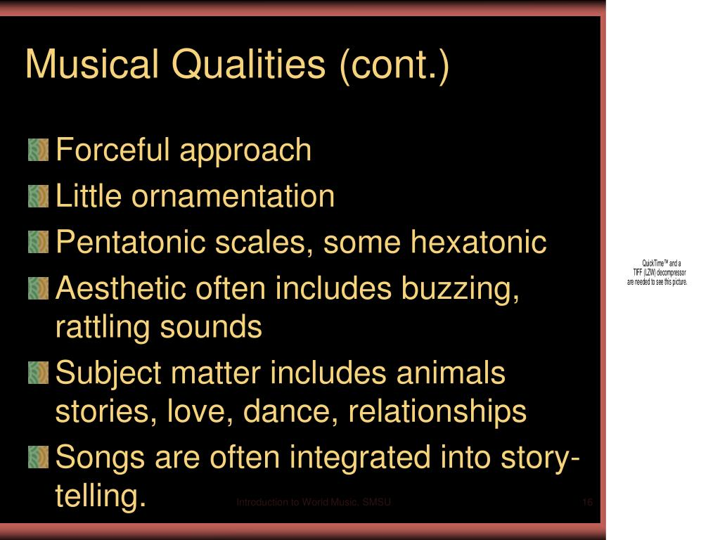 Musical Qualities (cont.)