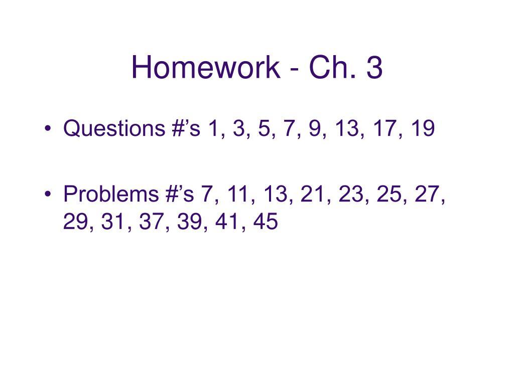Homework - Ch. 3