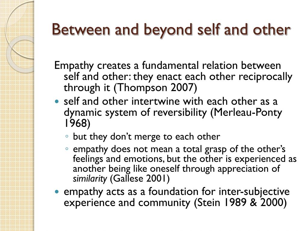 Between and beyond self and other