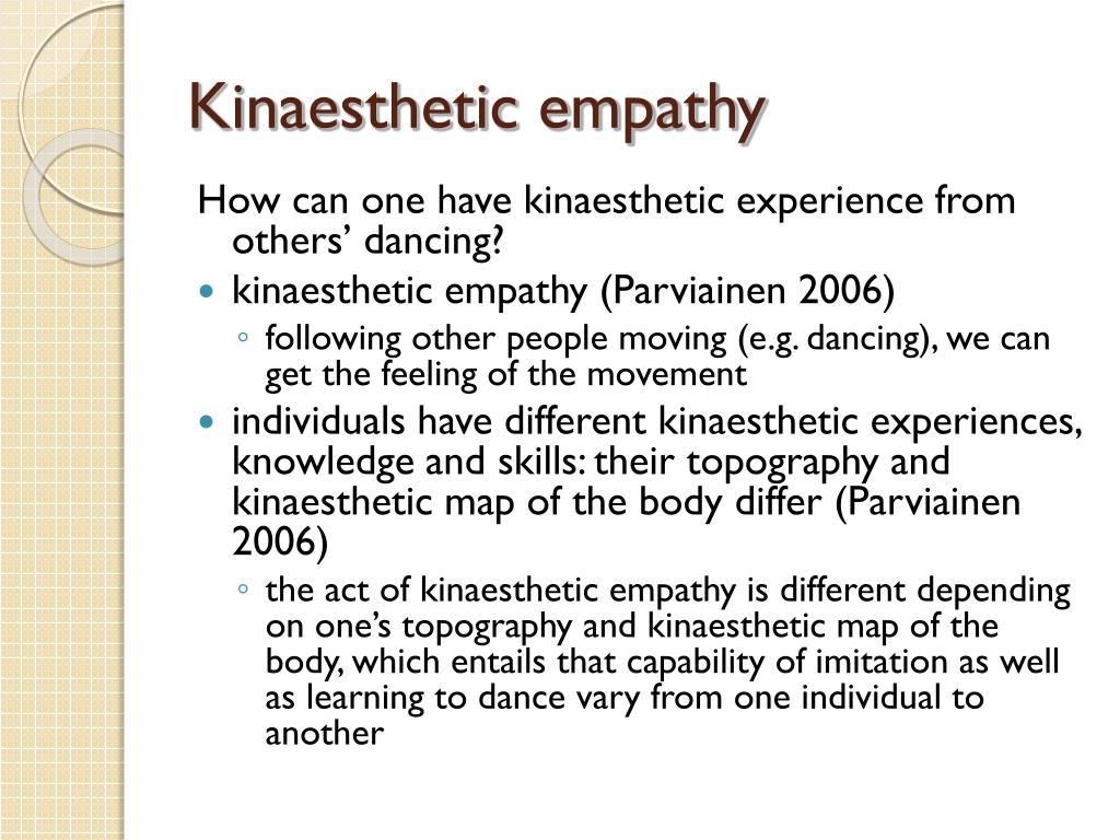 Kinaesthetic empathy