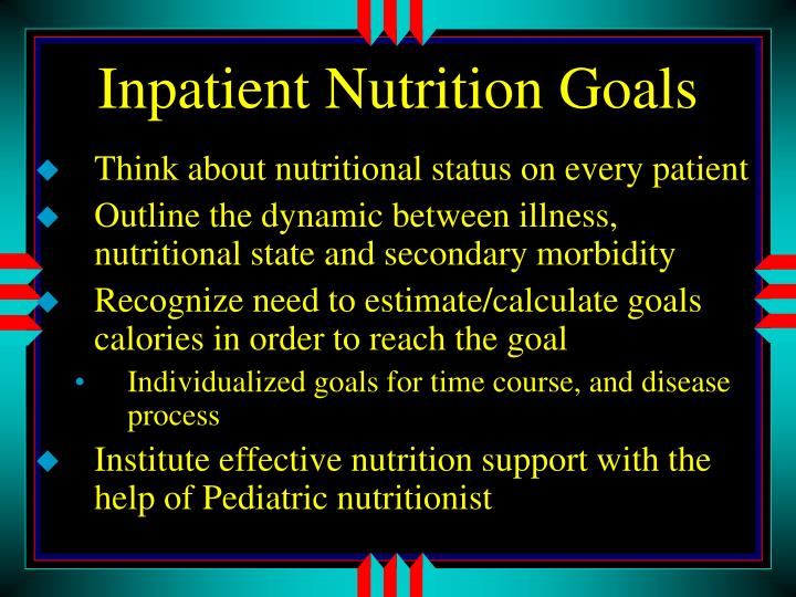 Inpatient Nutrition Goals