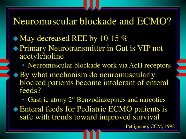 Neuromuscular blockade and ECMO?
