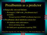 prealbumin as a predictor